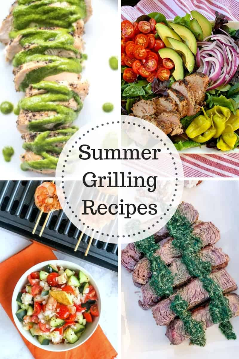 Summer Grilling Recipes - chicken chimichurri, grilled shimp, chimichurri chicken and grilled tenderloin salad.