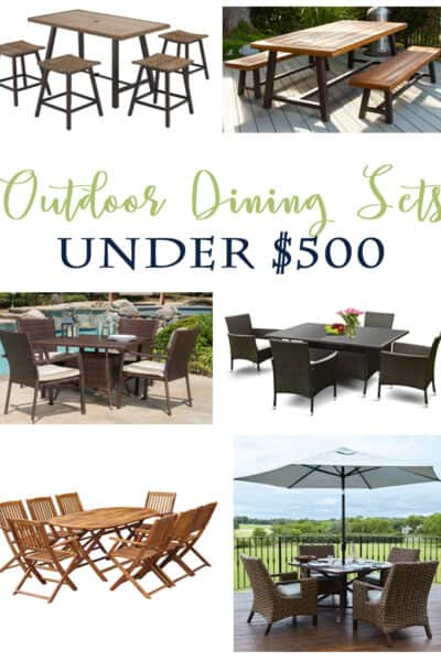 Great Outdoor Dining Sets for a Budget - all are under $500!