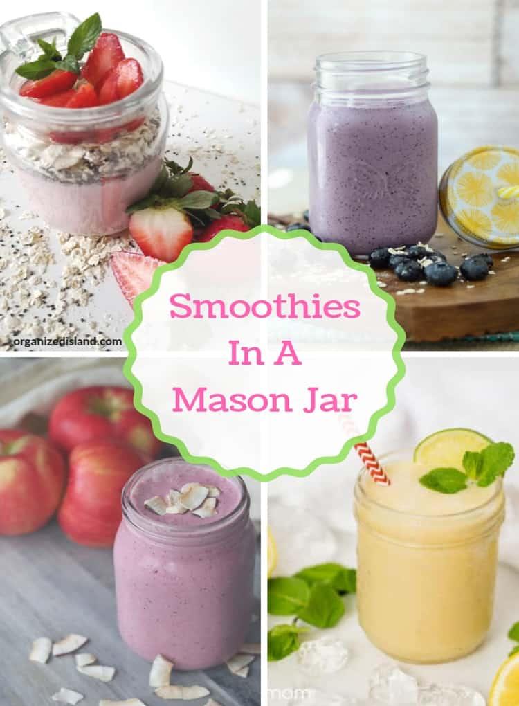 Smoothies in a Mason Jar