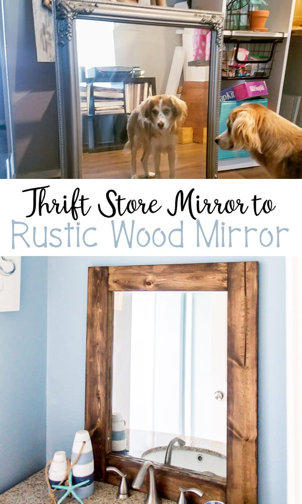 How to turn a thrift store mirror into a DIY Rustic Wood Mirror with these step-by-step instruction. Get that cute farmhouse look!