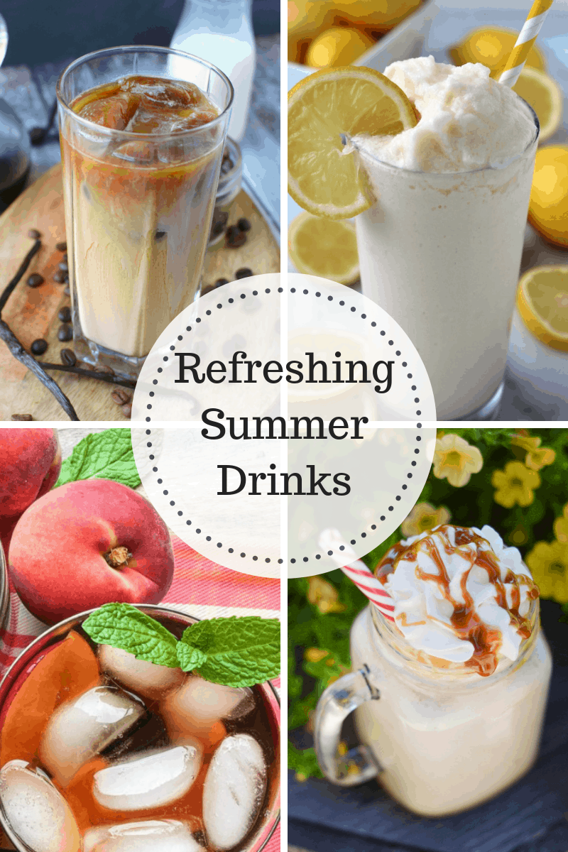 Refreshing Summer Drink Recipes - perfect to cool you down during those hot months!
