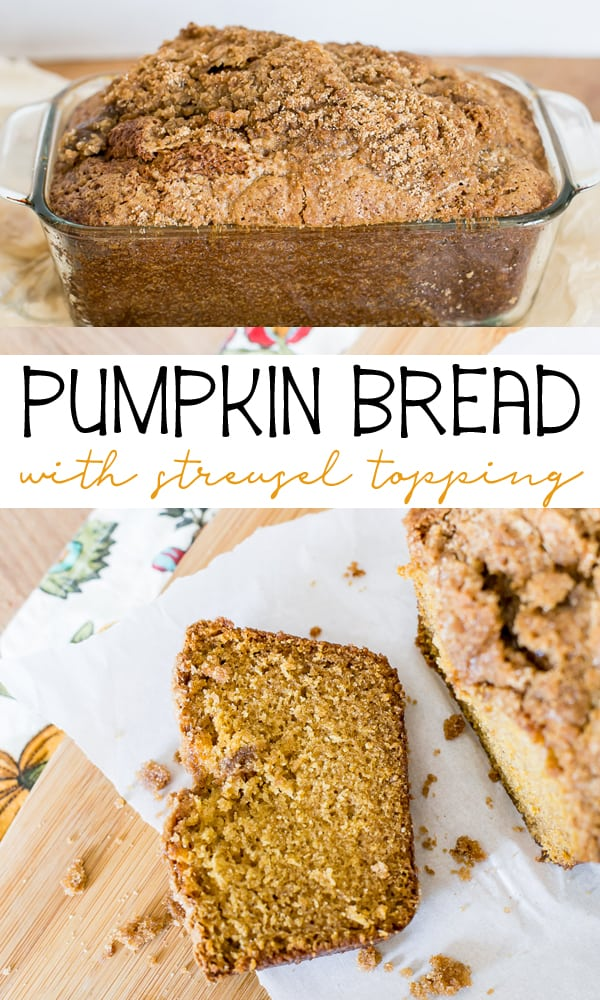 Pumpkin Bread with Streusel Topping is a delicious pumpkin bread with a sweet streusel topping.