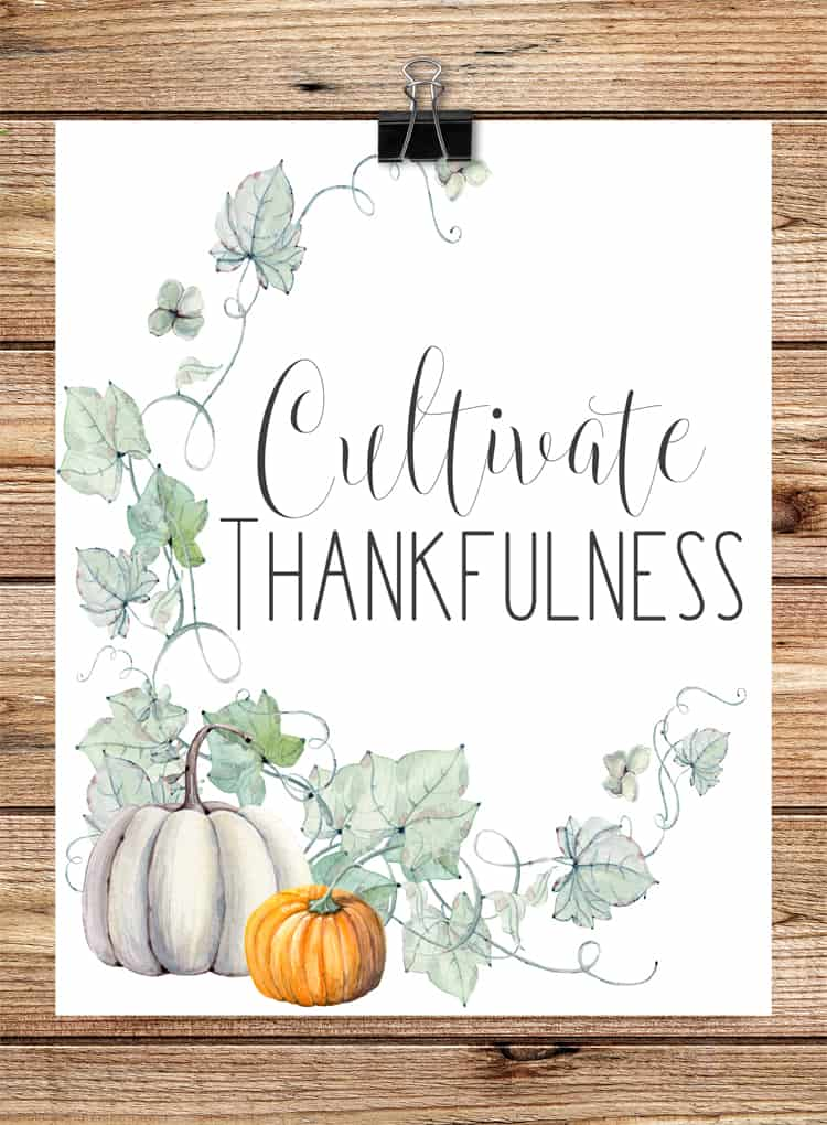 Cultivate Thankfulness Printable