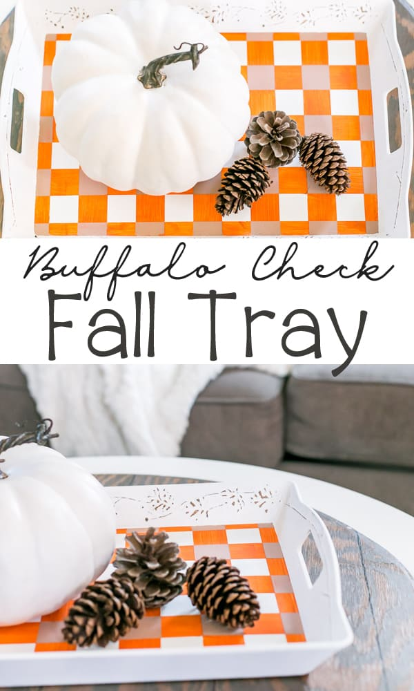 Cutest Fall Buffalo Check Tray using a thrift store find! Get the tutorial on how to buffalo check with fall colors.