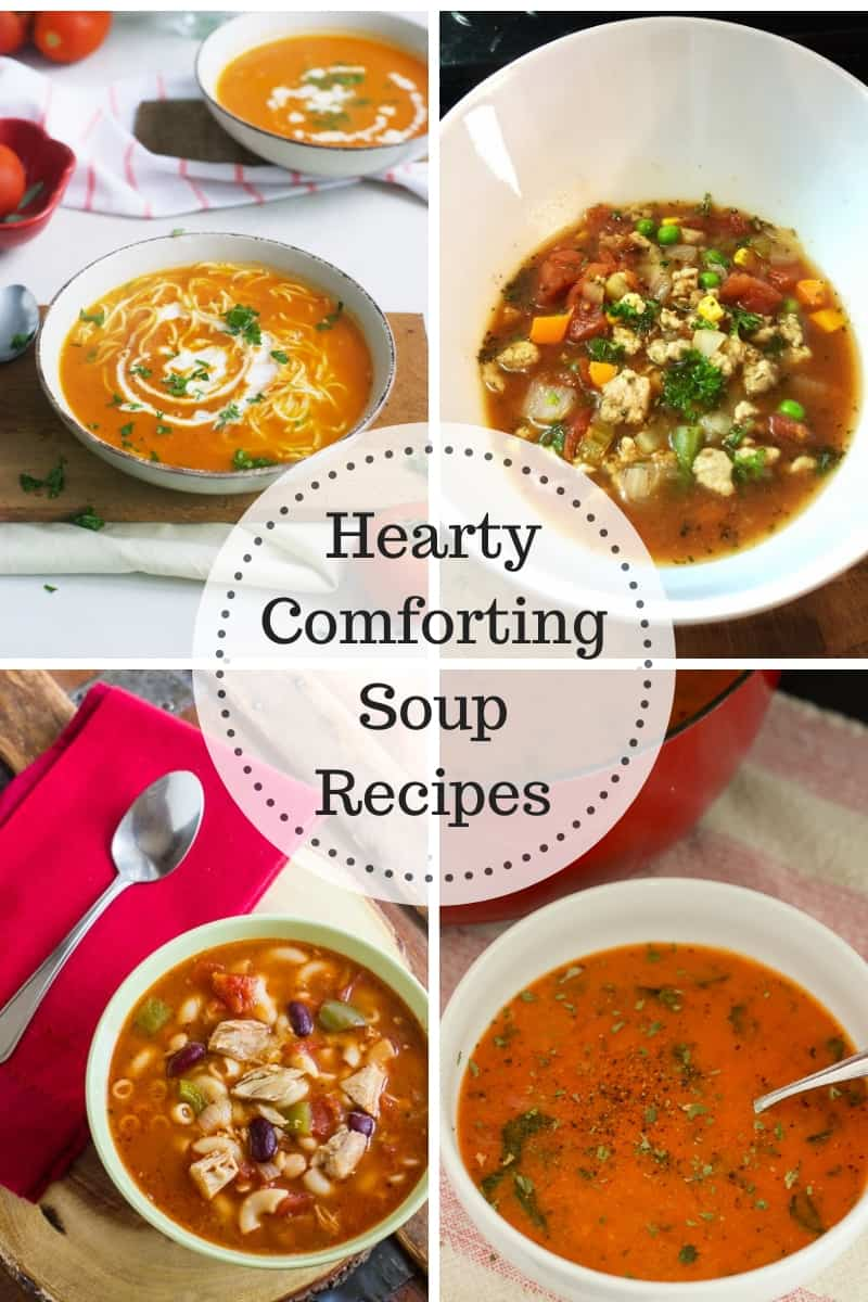 Hearty Comforting Soup Recipes