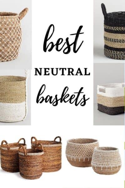Best Neutral Baskets