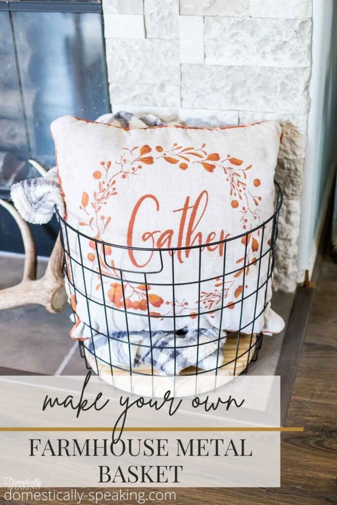 How to Make Your Own Farmhouse Metal Basket